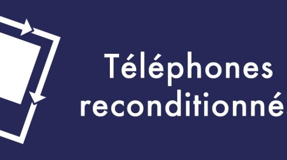 Téléphone et smartphone reconditionnée